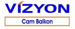 Vizyon Cam Balkon